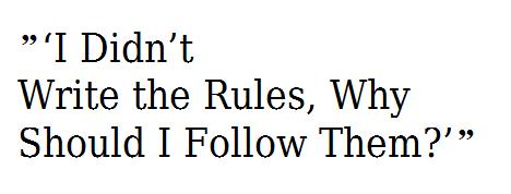 I Didn't Write the Rules