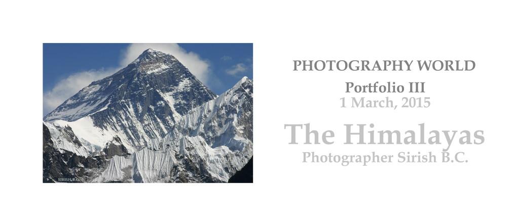 The Himalayas Portfolio III Cover. Mary 2015 Photography by Sirish BC. PHOTOGRAPHY WORLD.ORG