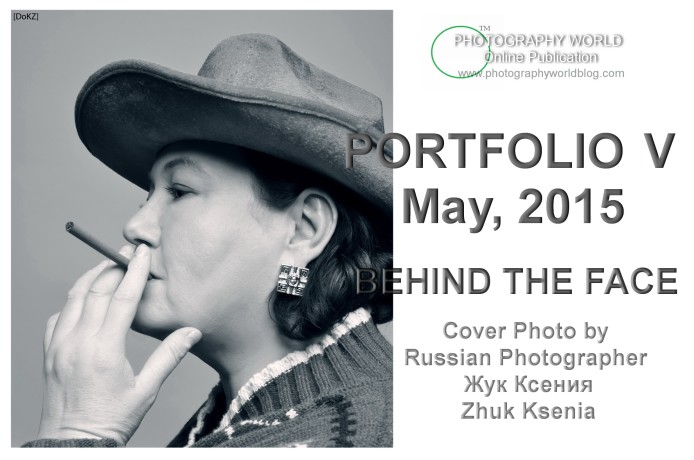 PORTFOLIO V COVER by Russian Photographer Zhuk Ksenia for PHOTOGRAPHY WORLD.ORG