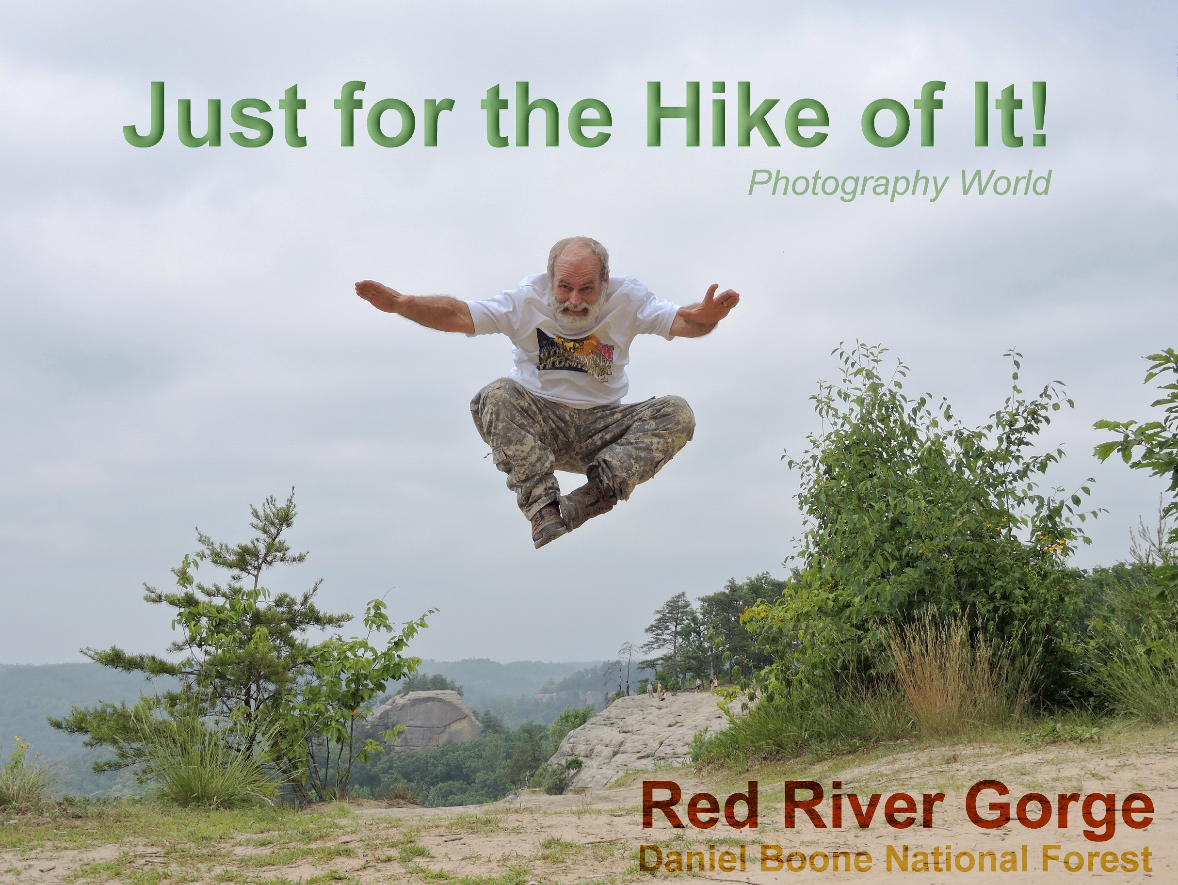 Just for the Hike of It! Cover Doug. Photography World. www.photographyworld.org