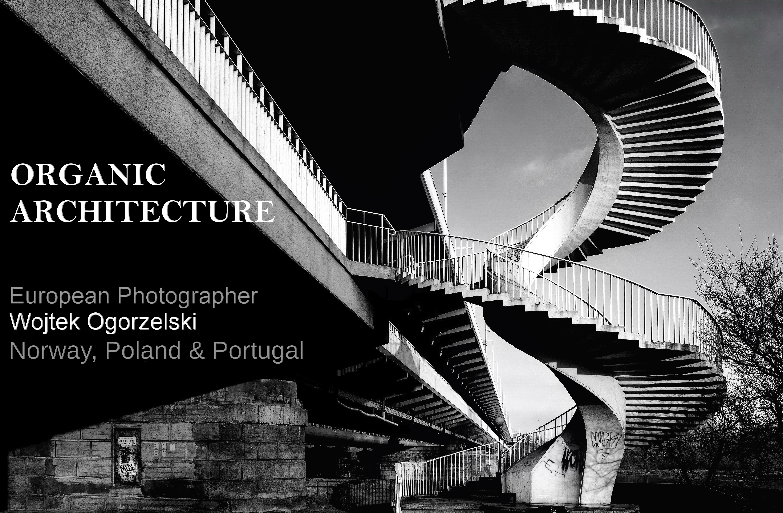 © ORGANIC ARCHITECTURE. Cover by Wojtek Ogorzelski. Photography World Online Publication. photographyworld.org